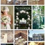 The Notebook Moodboard ~ Bridal Inspiration