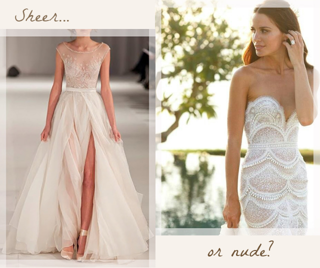 Sheer | Nude Wedding Gowns: Bridal Fashion