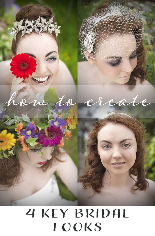 Wahoo! Four Key Bridal Looks Shoot Bridal Style + How To