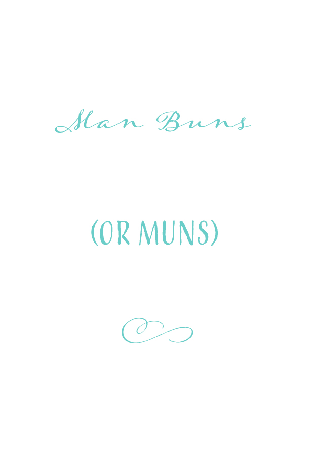 beards and muns (man buns)