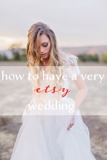How to Have a Very ETSY Wedding!