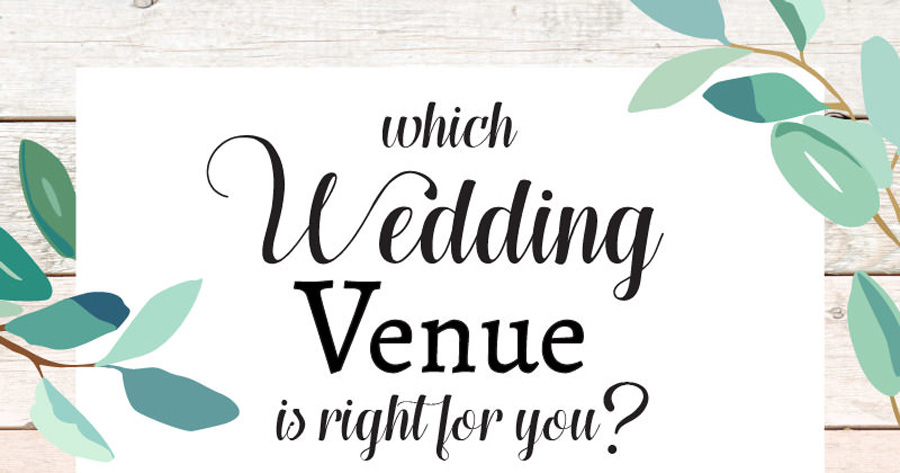 Your Ultimate Guide to Choosing the Ideal Wedding Venue