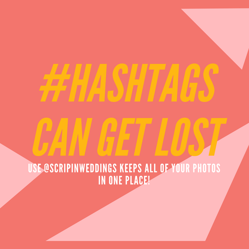 Scripin Weddings Hashtags