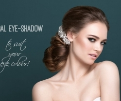 Bridal Make-up: Eyeshadow Shades to Suit Each Eye Colour!