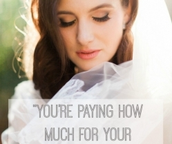 """You're paying HOW much for wedding photography?"""